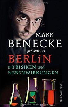 Berlin mit Risiken und Nebenwirkungen