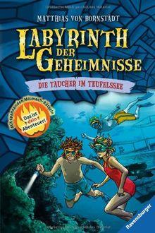 Labyrinth der Geheimnisse 6: Die Taucher im Teufelssee