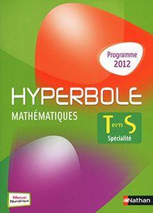 Mathématiques Tle S spécialité Hyperbole : Programme 2012