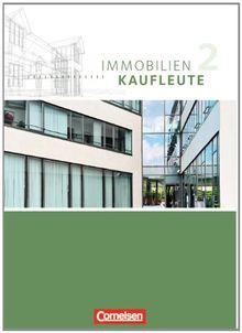 Immobilienkaufleute - Neubearbeitung: Band 2: Lernfelder 6-9 - Schülerbuch