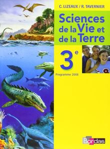 Sciences de la Vie et de la Terre 3e : Programme 2008