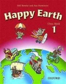 Happy Earth 1 Class Book: Classbook Level 1