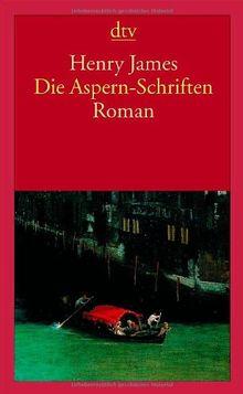 Die Aspern-Schriften: Roman