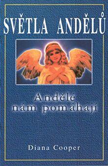 Světla andělů: Andělé nám pomáhají