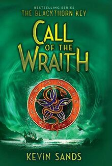 Call of the Wraith (Volume 4) (The Blackthorn Key, Band 4)