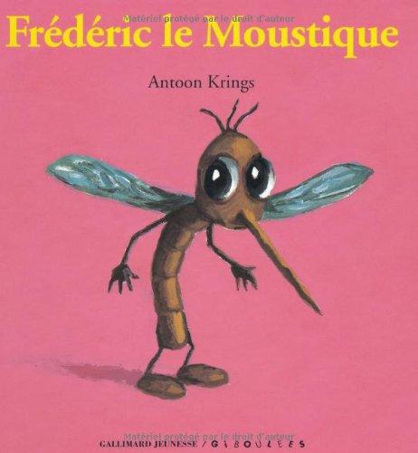 Fr d ric le moustique de antoon krings - Frederic le moustique ...