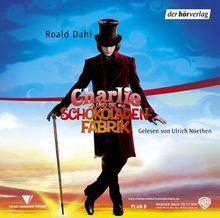 Charlie und die Schokoladenfabrik. 3 CDs