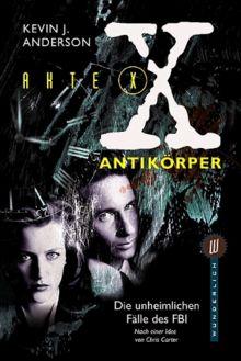 Akte X, Antikörper
