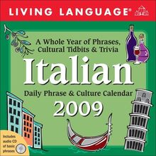 Living Language Italian Daily Phrase & Culture 2009 Calendar (Living Language Phrase and Culture Calendars)