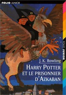 Harry Potter Tome 3 Harry Potter Et Le Prisonnier D