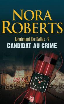 Lieutenant Eve Dallas T9 Candidat au Crime