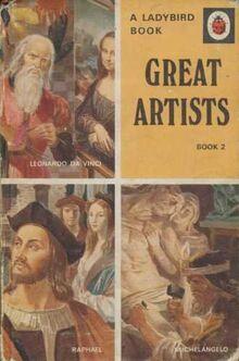 Great Artists (Book 2 : Leonardo Da Vinci, Michelangelo and Raphael)