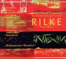 Rilke Projekt IV - Weltenweiter Wandrer (Limited Edition Digipack)