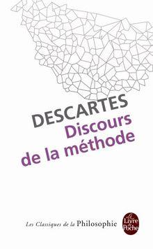 Discours de la Methode (Le Livre de Poche)