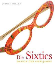 Die Sixties: Design der 60er-Jahre
