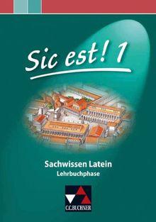 Sic est! / Band 1: Sachwissen Latein / Lehrbuchphase