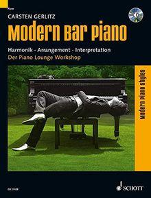 Modern Bar Piano: Harmonik - Arrangement - Interpretation. Klavier. Lehrbuch mit CD. (Modern Piano Styles)