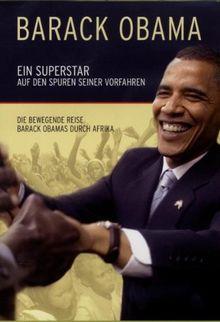 Barack Obama - Ein Superstar auf den Spuren seiner Vorfahren