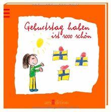 Geburtstag haben ist sooo schön (Sooo schön (Minibücher))