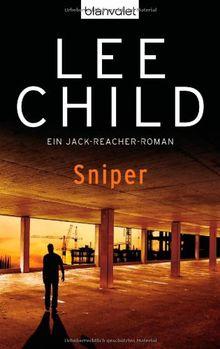 Sniper: Ein Jack-Reacher-Roman