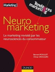 Neuromarketing : THEATRE marketing revisité par les neurosciences du consommateur