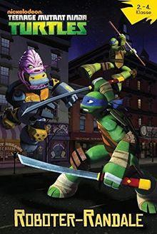 Teenage Mutant Ninja Turtles: Bd. 2: Roboter Randale