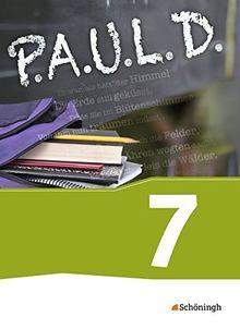 P.A.U.L. D. - Persönliches Arbeits- und Lesebuch Deutsch - Für Gymnasien und Gesamtschulen: Schülerbuch 7