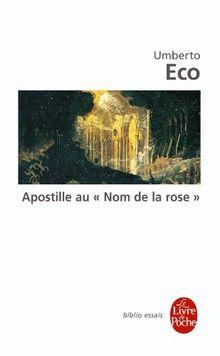 Apostille au Nom de la rose (Ldp Bib.Essais)