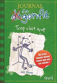 Journal d'un dégonflé 03. Trop c'est trop (Diary of a Wimpy Kid)
