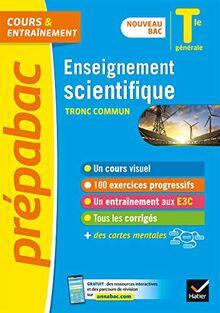 Enseignement scientifique Tle générale (tronc commun) - Prépabac Cours & entraînement: nouveau programme, nouveau bac (2020-2021) (Prépabac (9))