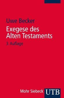 Exegese des Alten Testaments: Ein Methoden- und Arbeitsbuch