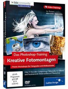 Kreative Fotomontagen mit Photoshop - Aktuell zu Photoshop CS5