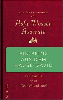 Ein Prinz aus dem Hause David: Und warum er in Deutschland blieb