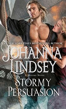 Stormy Persuasion: A Malory Novel (The Malory-Anderson Family, Band 11)