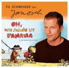 Oh, wie schön ist Panama. CD . Und zwei weitere Geschichten