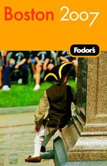 Fodor's Boston 2007 (Travel Guide)