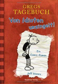 Gregs Tagebuch - Von Idioten umzingelt!: Ein Comic-Roman