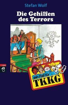 TKKG -Die Gehilfen des Terrors: Band 93