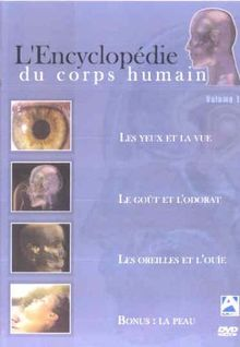 L'encyclopédie du corps humain vol. 1