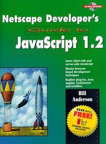 Netscape Developer's Guide to Javascript 1.2