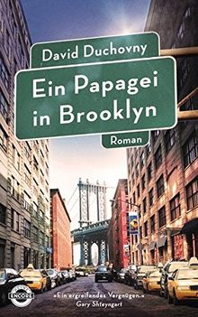 Ein Papagei in Brooklyn: Roman