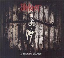 .5: The Gray Chapter (Deluxe Edition im DigiPack + 2 Bonus Tracks)