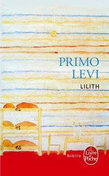 Lilith, et autres nouvelles (Ldp Bibl Romans)