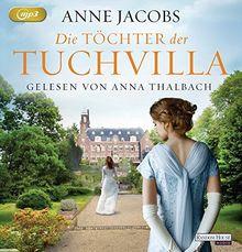 Die Töchter der Tuchvilla (Die Tuchvilla-Saga, Band 2)
