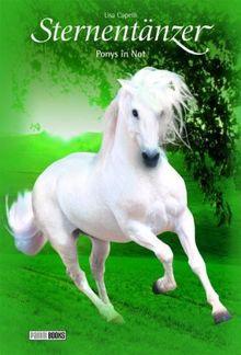 Pferde - Freunde fürs Leben, Sternentänzer, Bd. 14: Ponys in Not