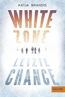 White Zone - Letzte Chance: Roman