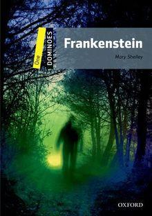 Frankenstein: New Edition, Level 1 (Ohne CD) (Dominoes. Level One: 400 Headwords)