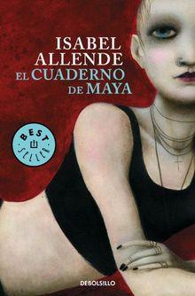 El cuaderno de Maya (BEST SELLER, Band 26200)