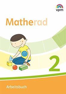 Matherad 2: Arbeitsbuch Klasse 2 (Matherad. Ausgabe ab 2018)