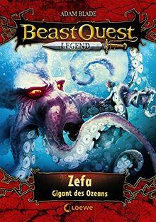 Beast Quest Legend 7 - Zefa, Gigant des Ozeans: Spannendes Buch für Kinder ab 8 Jahre - Mit farbigen Illustrationen